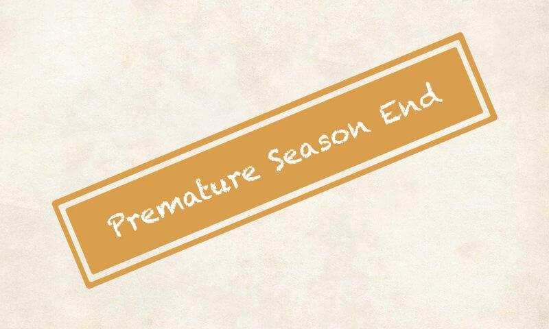 Premature Season End Banner
